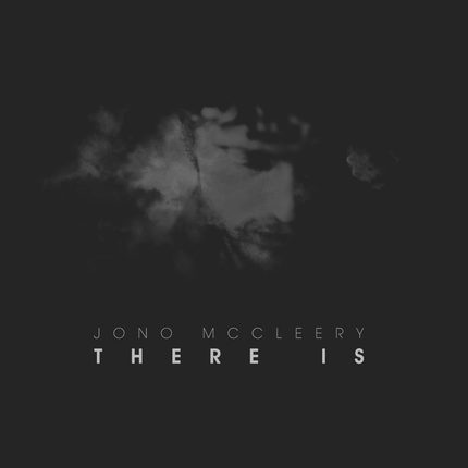 Image result for jono mccleery there is